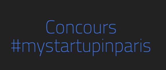 Concours #mystartupinparis [blogger's job]