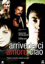 ARRIVEDERCI AMORE CIAO – regia di Michele Soavi