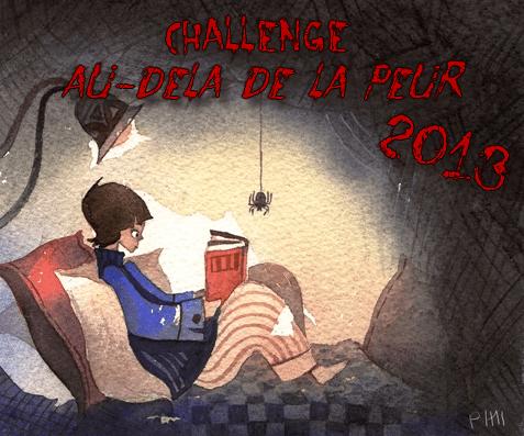 """Lu dans le cadre du challenge """"Au-delà de la peur 2013"""""""