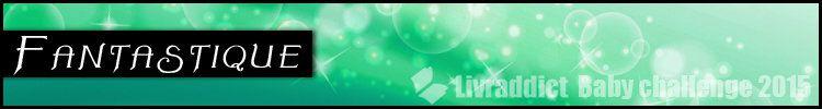 Lu aussi dans le cadre du Baby challenge Fantastique 2015 sur Livraddict