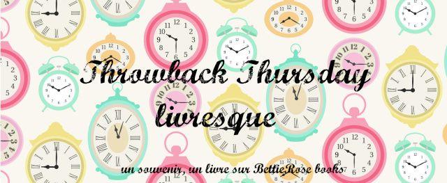 Throwback Thursday #2