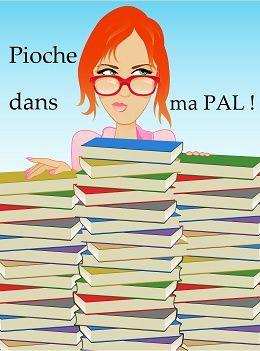 """Lu dans le cadre du challenge """"Pioche dans ma PAL"""", session du 1er janvier au 28 février 2017"""