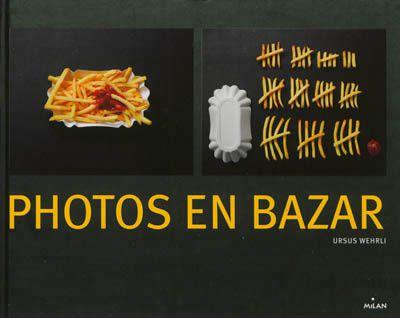 Photos en bazar d'Ursus Wehrli