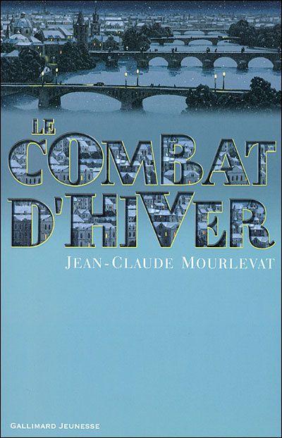 Le combat d'hiver de Jean-Claude Mourlevat