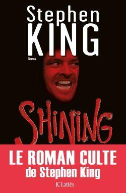 Meilleur Livre De Stephen King : meilleur, livre, stephen, Shining,, Meilleurs, Récits, Stephen, Flynn