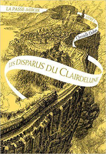 Les disparus du Clairedelune (La Passe-Miroir, #2) - Le blog de ...