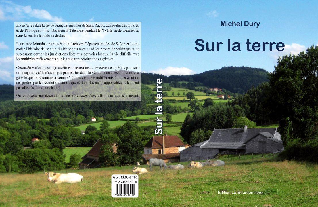 SUR LA TERRE - Histoire du Brionnais tome 1
