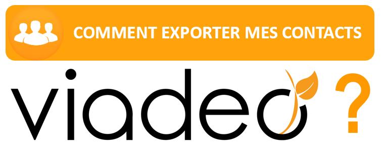 COMMENT EXPORTER SON CARNET D'ADRESSES VIADEO EN 5 ETAPES ?