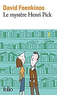 Le Mystere Henri Pick Histoire Vraie : mystere, henri, histoire, vraie, MYSTERE, HENRI, PICK,, David, FOENKINOS, COUPS, COEUR, GERALDINE