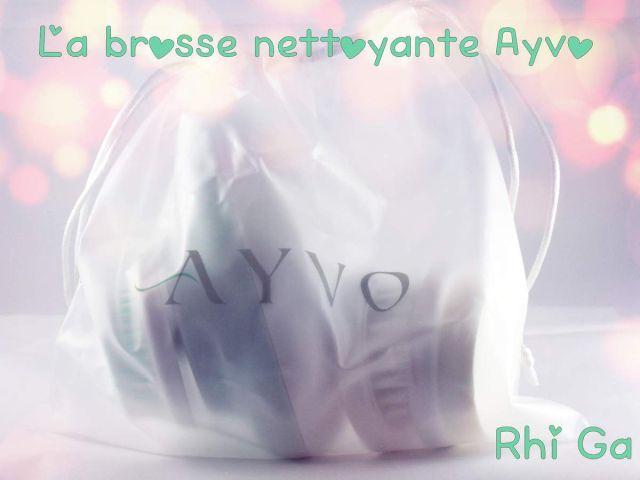 Ma brosse nettoyante Ayvo