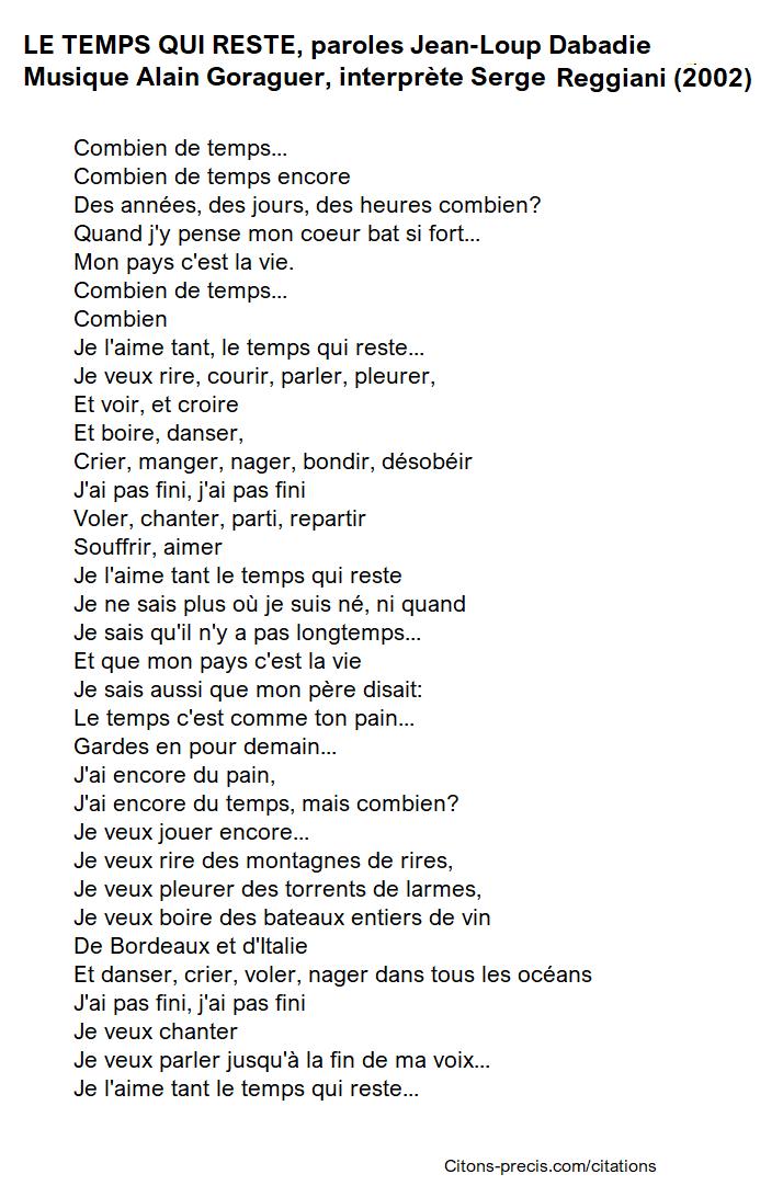 Chanson Sur Le Temps Qui Passe En Francais : chanson, temps, passe, francais, Hommage, Jean-Loup, Dabadie, TEMPS, RESTE,, Chanson, Serge, Reggiani,, Paroles, Citons-precis.com/citations