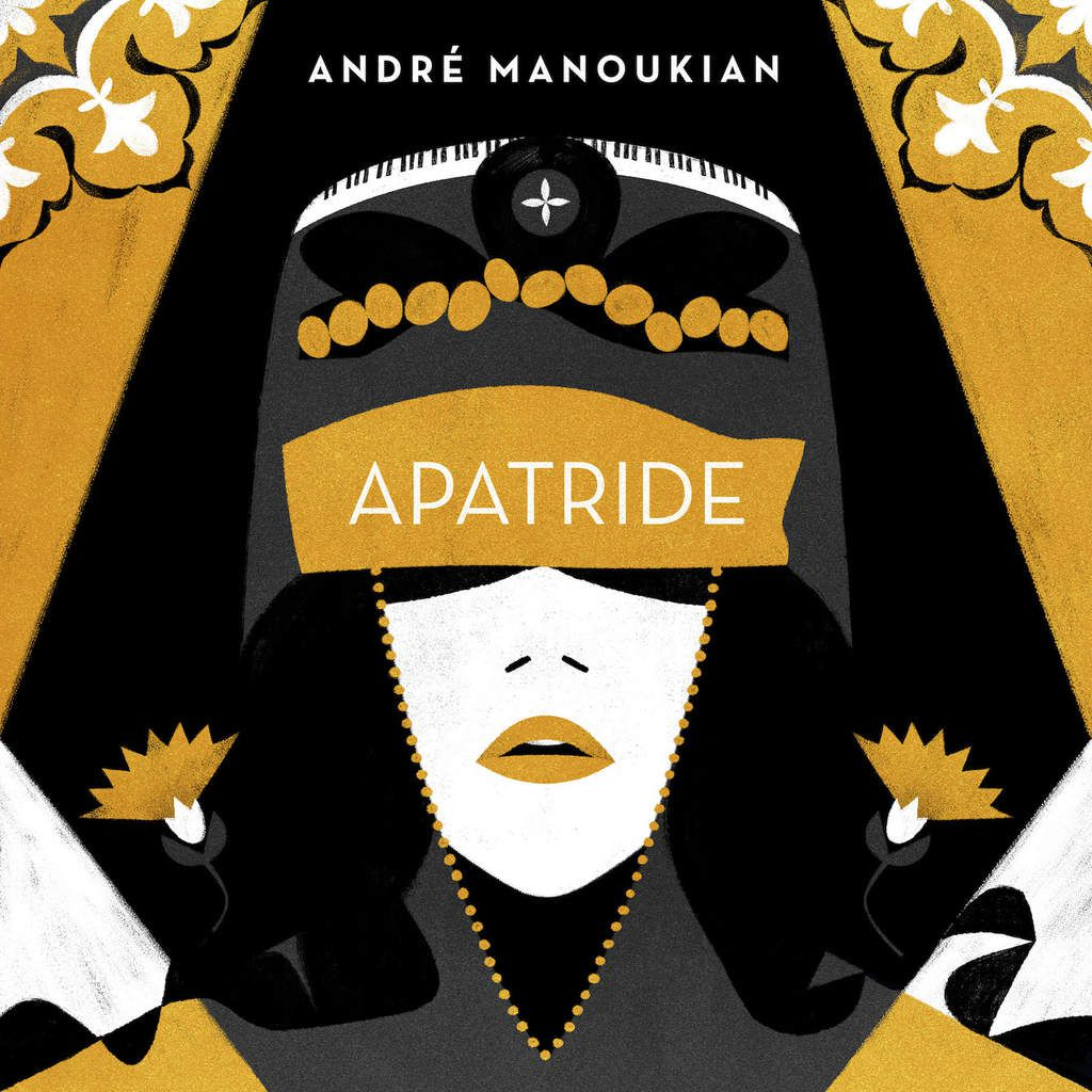 "André Manoukian : son nouvel album solo ""Apatride"" disponible le 17 novembre 2017"