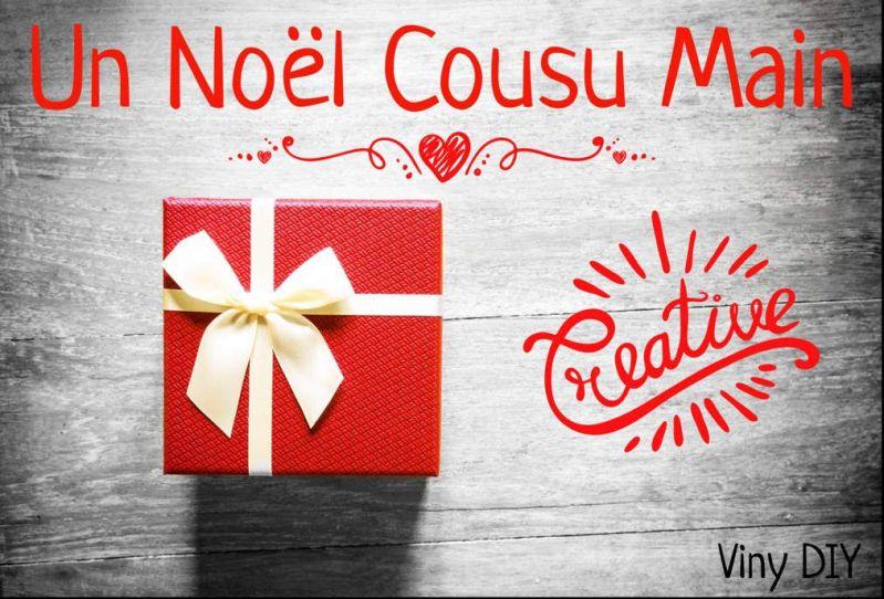 Des Idées Cadeaux à Coudre - Tuto Couture - DIY - Noël