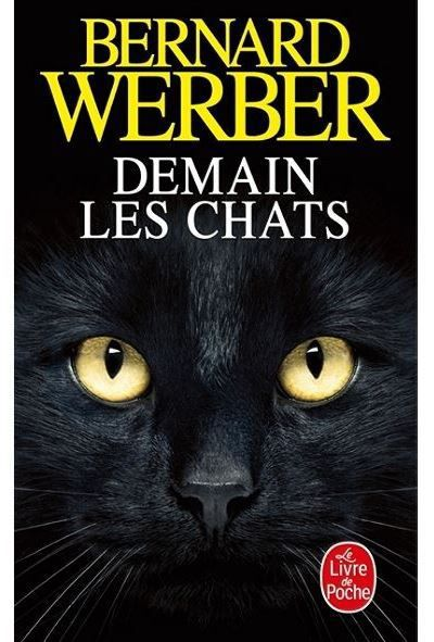 Demain Les Chats Bernard Werber : demain, chats, bernard, werber, Demain, Chats,, Bernard, Werber, ENCORE