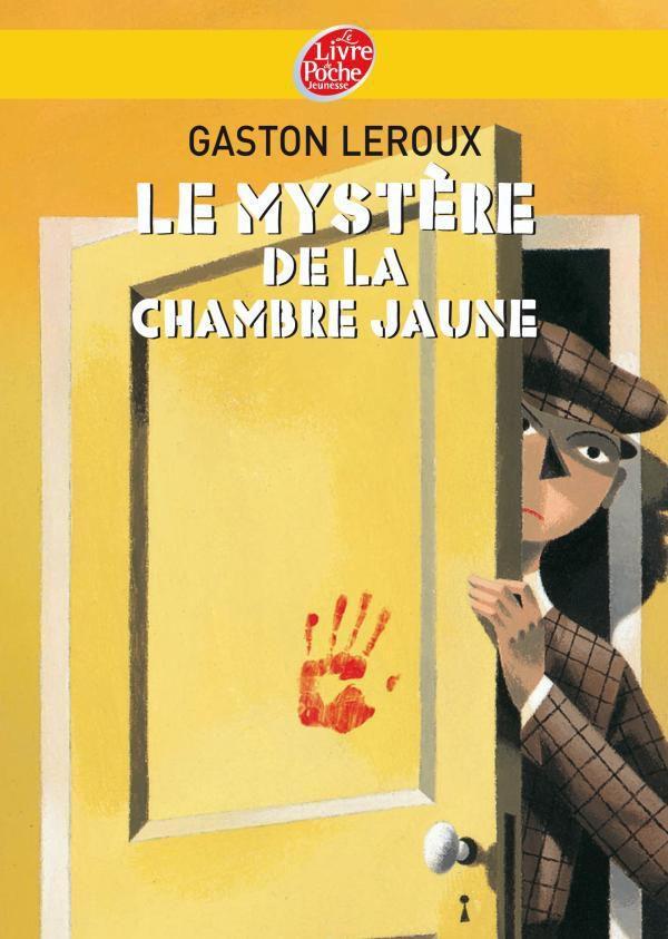 Le mystre de la chambre jaune de Gaston Leroux  Au dtour dun livre