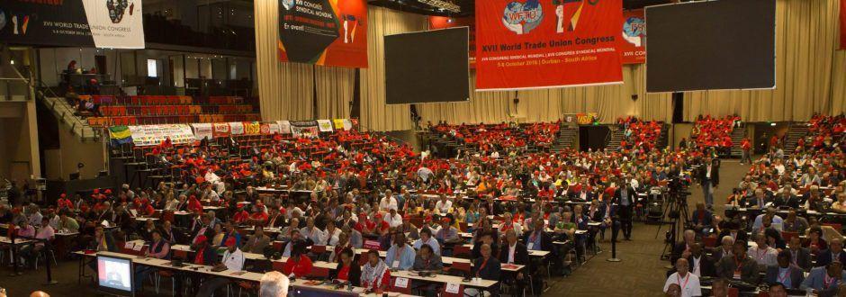17ème Congrès Syndical Mondial à Durban (Afrique du Sud) le 4 octobre 2016