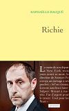 """""""Richie"""" de R. Bacqué : un totalitarisme pour modèle"""
