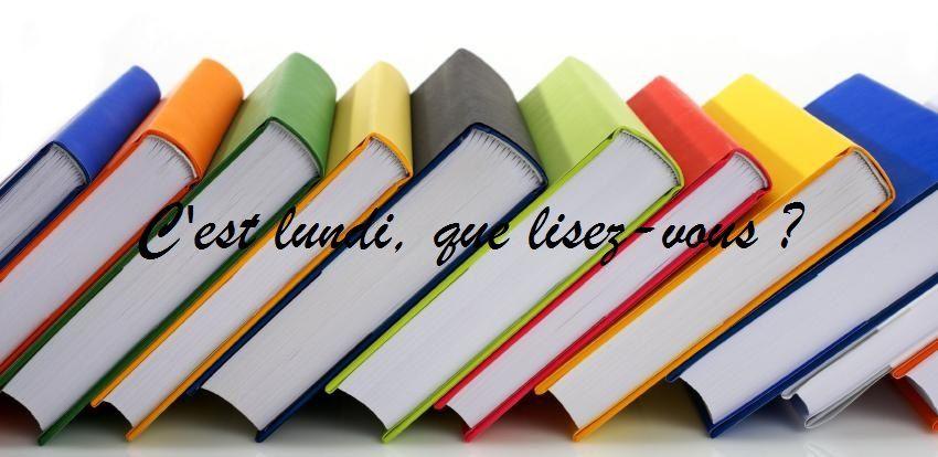 C'est lundi, que lisez-vous ? - Lehane Blog