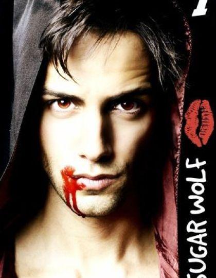 Sugar Wolf - Tome 1