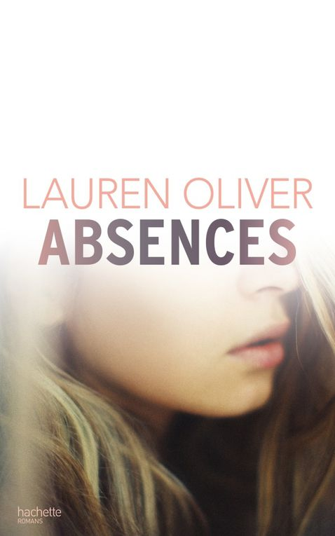 Absences de Lauren Oliver ♪ photograph ♪