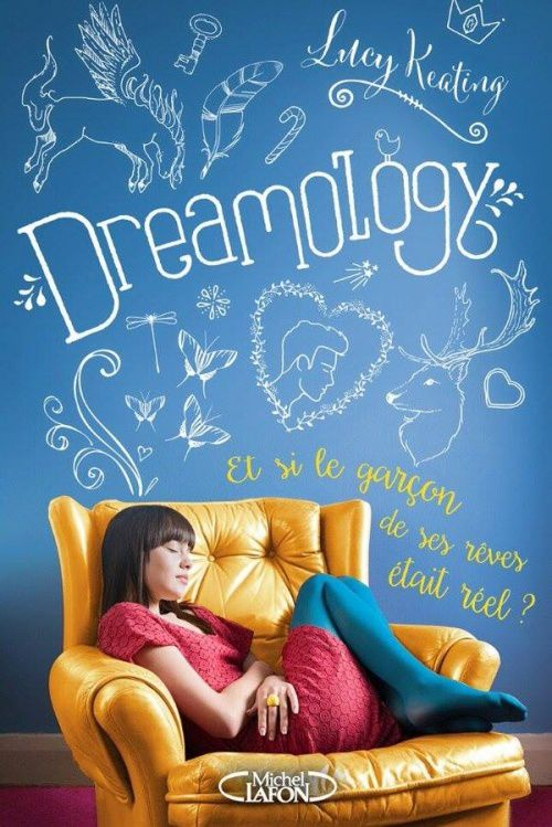 Dreamology de Lucy Keating ♪ Wildest dreams ♪