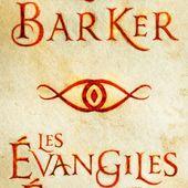 [Chronique] Les évangiles écarlates, de Clive Barker - Chroniques des mondes hallucinés