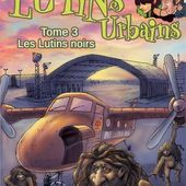 [Chronique] Les lutins urbains. 3, Les lutins noirs, de Renaud Marhic - Chroniques des mondes hallucinés