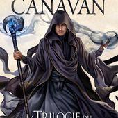 [Chronique] La trilogie du magicien noir. 3, Le haut seigneur, de Trudi Canavan - Chroniques des mondes hallucinés