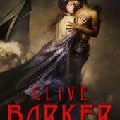 [Chronique] Galilée, de Clive Barker - Chroniques des mondes hallucinés