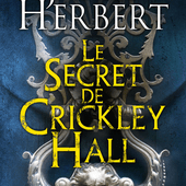 Le secret de Crickley Hall, de James Herbert - Chroniques des mondes hallucinés