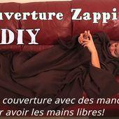 Couverture Zapping - Tutoriel Couture DIY - Viny DIY, le blog de tutoriels couture et DIY.