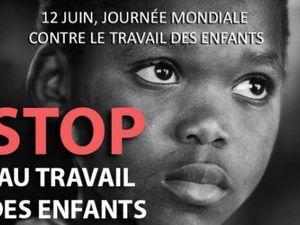 12 juin, journée mondiale contre le travail des enfants