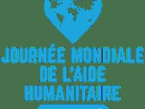 19 août, 2 journées à célébrer : la Journée mondiale de l'aide humanitaire et la Journée mondiale de la photographie