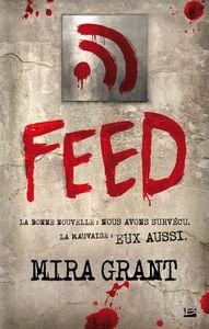 Feed, de Mira Grant