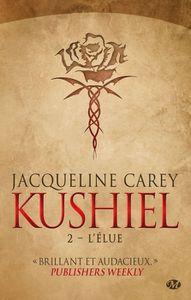 [Chronique] Kushiel. T2, L'élue, de Jacqueline Carey