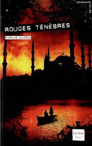 Rouges ténèbres de Nicolas Cluzeau