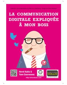 La communication digitale expliquée à mon boss - les slides