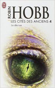 Les Cités des Anciens tome 4 &amp&#x3B; 5 - Robin Hobb