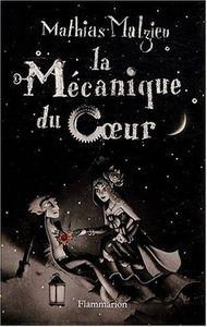Jack et la Mécanique du Coeur - Mathias Malzieu (livre et film)