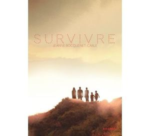 Survivre - Jeanne Bocquenet-Carle
