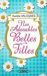 Nos Adorables Belles-Filles - Aurélie Valognes