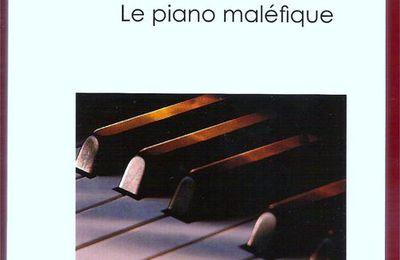 Un autre avis sur le Piano maléfique par lechatquilit.e-monsite.com ou Nathalie Cez si on préfère