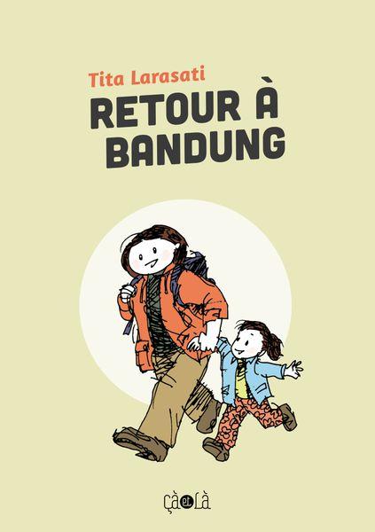 Retour à Bandung - Tita Larasati