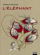 L'Elephant, d'Isabelle Pralong