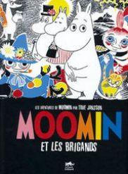Moomin et les brigands de Tove Jansson