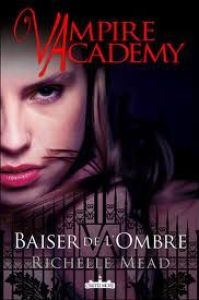 Vampire-Academy-tome-3.jpg