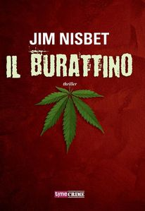 Il Burattino di Jim Nisbet propone un viaggio incalzante nel mondo del narcotraffico e della