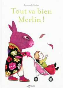Tout va bien Merlin
