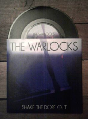 The Warlocks - Shake The Dope Out