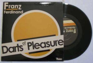 Franz Ferdinand Darts of Pleasure / Shopping for blood